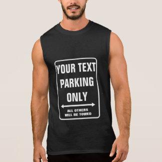 Custom PARKING ONLY sign tank top for men