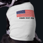 """Custom patriotic American flag pet dog clothing<br><div class=""""desc"""">Custom patriotic American flag pet dog clothing. Personalize with name,  monogram or funny quote. Cute tank top shirt for your pets. USA pride. Red white and blue stars and stripes design. Fun accessory for 4th of july / independence day party.</div>"""