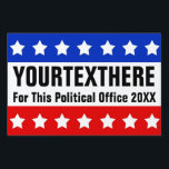 """Custom Patriotic Political Yard Sign<br><div class=""""desc"""">Create a custom corrugated plastic political campaign yard sign or sign board using this easy online creator template. Features red white and blue stars and stripes along with bold black text. Great patriotic theme for candidates running for any political office or just to advertise a business or make a political...</div>"""