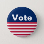 "Custom Patriotic Red White and Blue Vote Button<br><div class=""desc"">This button has a blue field at the top with the word &#39;vote&#39; in white letters. It has red and white stripes at the bottom that is reminiscent of the American flag. Customizable red,  white and blue vote button supports your get out the vote and/or voter registration efforts.</div>"