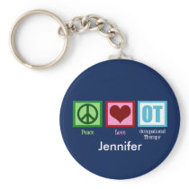 Custom Peace Love Occupational Therapy Keychain