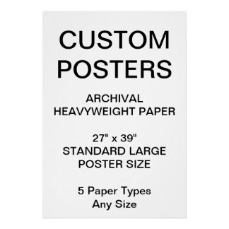 "Custom Personalized 27""x39"" Archival Paper Poster"