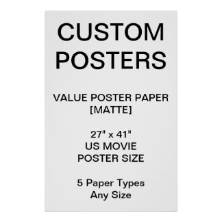 "Custom Personalized 27""x41"" Value Matte Poster"