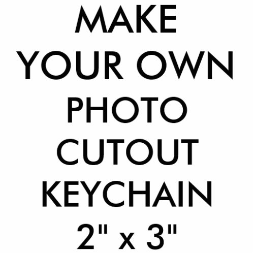 Custom Personalized 2 x 3 Photo Cutout Keychain