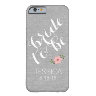 Custom personalized bride to be name wedding date barely there iPhone 6 case