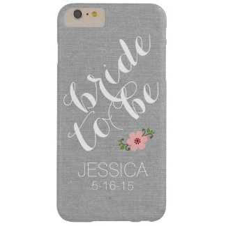 Custom personalized bride to be name wedding date barely there iPhone 6 plus case