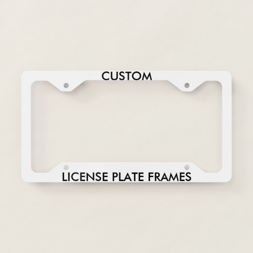 Custom Personalized License Plate Frame Blank