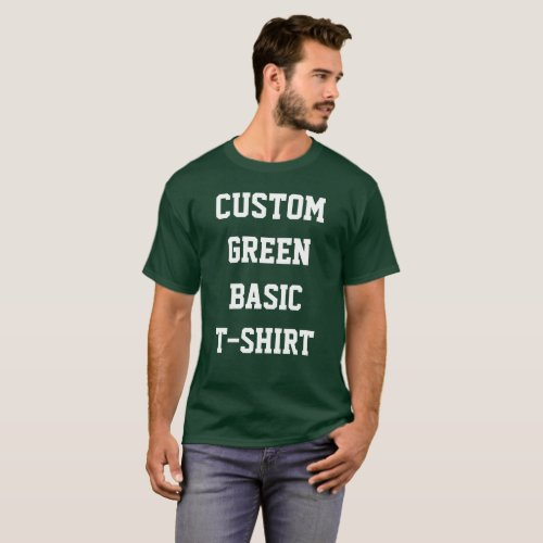 Custom Personalized Mens BASIC DARK GREEN T_SHIRT