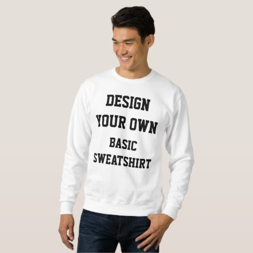 Custom Personalized Mens BASIC SWEATSHIRT