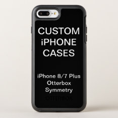 Custom Personalized Otterbox Iphone 8/7 Plus Case at Zazzle