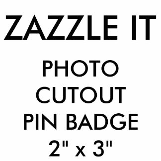 Custom Personalized Photo Cutout Pin Badge Blank