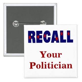 Custom Personalized Recall Political Slogan Button