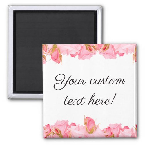 Custom Personalized Text Quote Pink Rose Frame Magnet