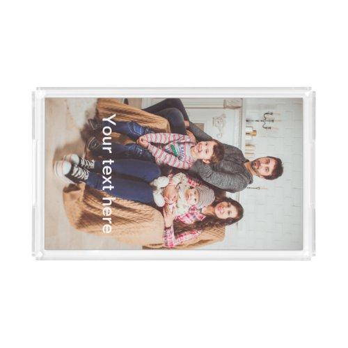 Custom Photo andor Text Acrylic Tray