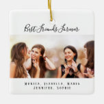 """Custom photo best friends forever keepsake ceramic ornament<br><div class=""""desc"""">A gift for your best friend(s) for birthdays,  Christmas or a special event. Black text: Best Friends Forever,  written with a trendy hand lettered style script. Personalize and use your own photo and names. A chic white background.</div>"""