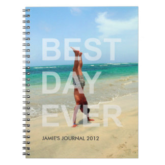 Custom photo cover BEST DAY EVER modern journal Spiral Note Books