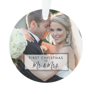 Custom Photo First Christmas as Mr and Mrs Ornament