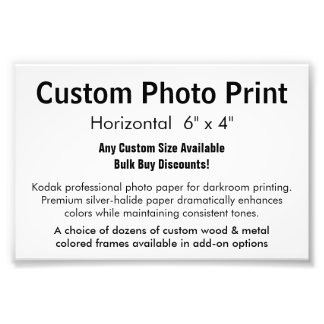 "Custom Photo Print - Horizontal 6"" x 4"""