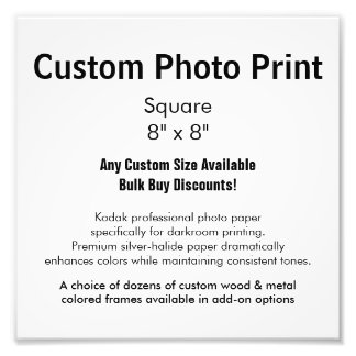 "Custom Photo Print - Square 8"" x 8"""