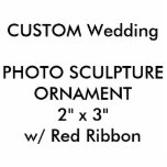 """Custom Photo Sculpture Cutout Ornament 2&quot; x 3&quot;<br><div class=""""desc"""">CUSTOM PRINTED PERSONALIZED PHOTO CUT OUT ORNAMENT, HANGING DECORATION Blank Template. CREATE YOUR OWN WEDDING ORNAMENTS. MAKE YOUR OWN CHRISTMAS TREE ORNAMENTS, DECORATIONS. DESIGN YOUR OWN PHOTO ORNAMENTS. UPLOAD YOUR OWN DESIGN, PHOTO, PATTERN, LOGO. ADD MULTI FONT TEXT. FULLY PERSONALIZE. Custom Photo Cutout (Sculpture, Cut-Out) Hanging Ornament 2&quot; x 3&quot;,...</div>"""