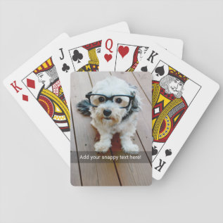 Custom Photo With Your Own Snap Chat Meme Playing Cards at Zazzle