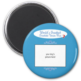 Custom Photo! Worlds Greatest Airedale Terrier Mix 2 Inch Round Magnet