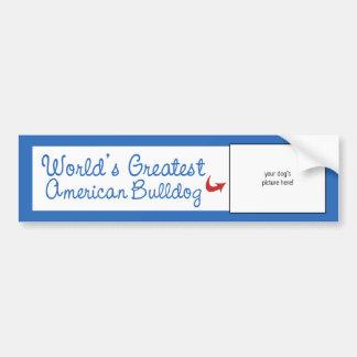 Custom Photo! Worlds Greatest American Bulldog Car Bumper Sticker
