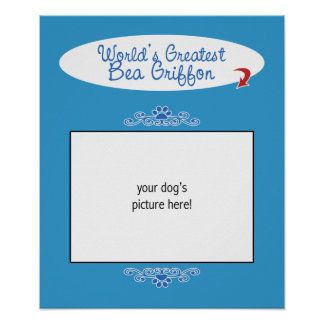 Custom Photo! Worlds Greatest Bea Griffon Print