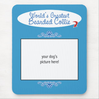 Custom Photo! Worlds Greatest Bearded Collie Mouse Pad