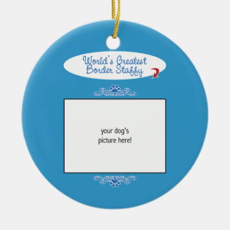 Custom Photo! Worlds Greatest Border Staffy Double-Sided Ceramic Round Christmas Ornament
