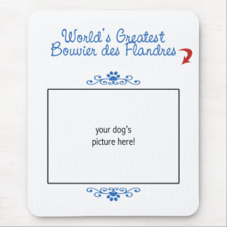 Custom Photo! Worlds Greatest Bouvier des Flandres Mouse Pad