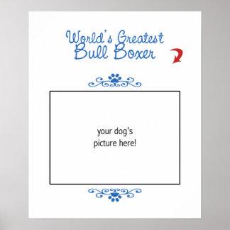 Custom Photo! Worlds Greatest Bull Boxer Print