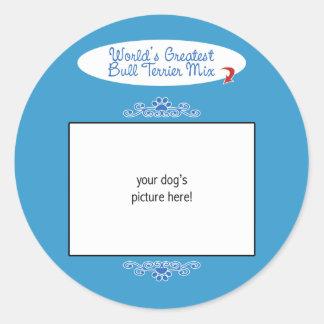 Custom Photo! Worlds Greatest Bull Terrier Mix Round Sticker