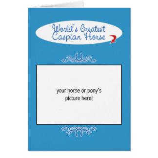 Custom Photo! Worlds Greatest Caspian Horse Card