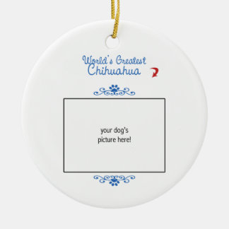 Custom Photo! Worlds Greatest Chihuahua Christmas Ornament