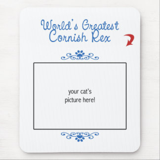 Custom Photo! Worlds Greatest Cornish Rex Mousepad