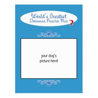 Custom Photo Worlds Greatest Doberman Pinscher Mix Postcard