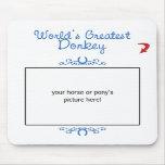 Custom Photo! Worlds Greatest Donkey Mousepads