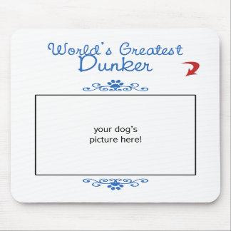 Custom Photo! Worlds Greatest Dunker Mousepad