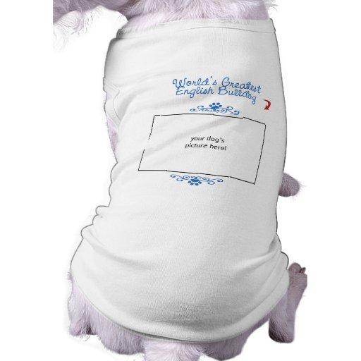 Custom Photo! Worlds Greatest English Bulldog Pet T Shirt