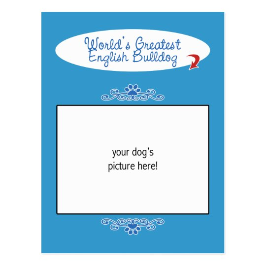 Custom Photo! Worlds Greatest English Bulldog Postcard