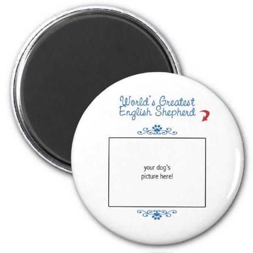 Custom Photo! Worlds Greatest English Shepherd Fridge Magnets