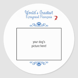 Custom Photo! Worlds Greatest Épagneul Français Classic Round Sticker