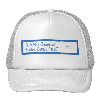 Custom Photo! Worlds Greatest Gordon Setter Mix Trucker Hat