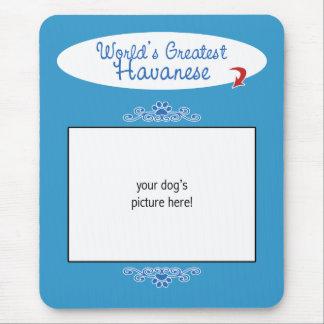 Custom Photo! Worlds Greatest Havanese Mouse Pad