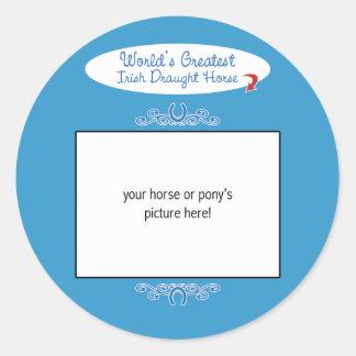 Custom Photo! Worlds Greatest Irish Draught Horse Classic Round Sticker