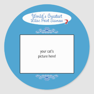 Custom Photo! Worlds Greatest Lilac Point Siamese Classic Round Sticker
