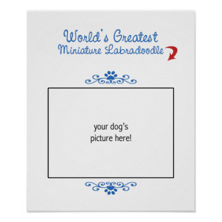 Custom Photo Worlds Greatest Miniature Labradoodle Poster