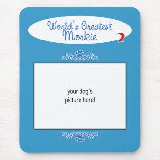 Custom Photo! Worlds Greatest Morkie Mouse Pad