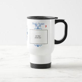 Custom Photo! Worlds Greatest Mutt Travel Mug